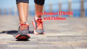 Stay summer STRONG with FitHouse