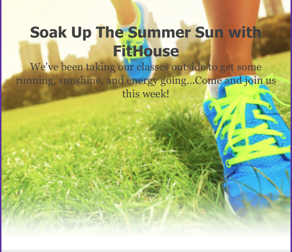 Soak Up The Summer Sun With FitHouse